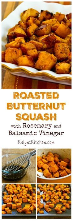 This easy and amazing Roasted Butternut Squash with Rosemary and Balsamic Vinegar is a favorite recipe I've been making for years. (Paleo, Vegan, Gluten-Free) [found on KalynsKitchen.com]