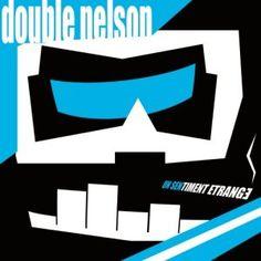 Double Nelson - Un Sentiment Étrange 3/5 Sterne