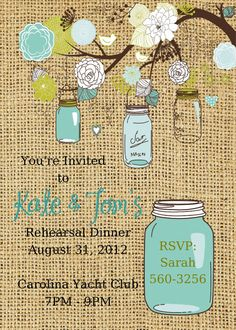 Hey, I found this really awesome Etsy listing at https://www.etsy.com/listing/161126468/mason-jar-rehearsal-dinner-invitation
