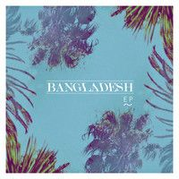 Say It To Me Now by Bangladesh on SoundCloud