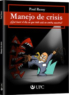 Manejo de crisis – Paul Remy – Ebook – PDF  http://librosayuda.info/2015/11/21/manejo-de-crisis-paul-remy-ebook-pdf/