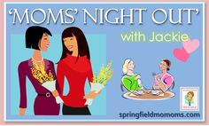 Moms Night Out!