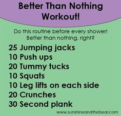 No time? No problem! Try this #betterthannothing workout :) Quick & easy!