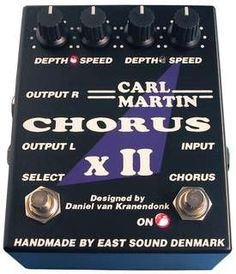 #Carl Martin #Chorus XII #Effects #Pedals