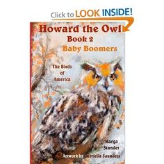 Howard the Owl - Book Baby Boomers Owl Books, Children's Books, Birds Of America, 2nd Baby, Bird Art, Book 1, Amazon, Kindle, Store