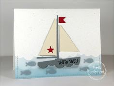 Card by PS DT Emily Leiphart using the PS die Sailboat