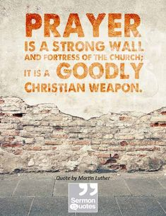 Prayer is a strong wall