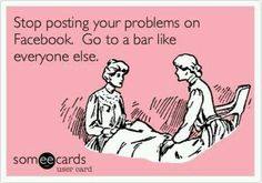 For real. Facebook should be fun.
