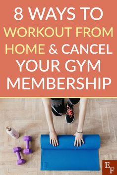 8 Ways to Workout From Home and Cancel your Gym Membership | Everything Finance Home Gym Equipment, No Equipment Workout, Home Exercise Routines, At Home Workouts, Benefits Of Working Out, Weekly Workout Schedule, Text For Her, Different Exercises, Finance Blog
