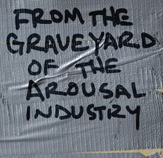 "JUSTIN PEARSON ""FROM THE GRAVEYARD OF THE AROUSAL INDUSTRY"" BOOK"