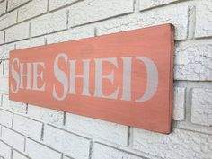 She Shed Sign Pink She Shed Sign Rustic Wood Sign Farmhouse Style Pink and White Sign She Shed Shed Sizes, Storage Shed Kits, Shed Decor, Small Sheds, She Sheds, Building A Shed, Rustic Wood Signs, Backyard Projects, Shed Plans
