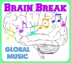 25 global music videos to use as brain breaks for kids!!! These are awesome.
