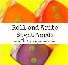Roll and Write Sight Words ~ a Low Prep Sight Word Game   This Reading Mama