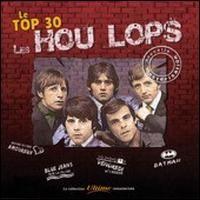 Les Hou Lops - Le Top 30