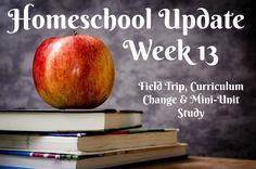 Homeschool Update: Week 13