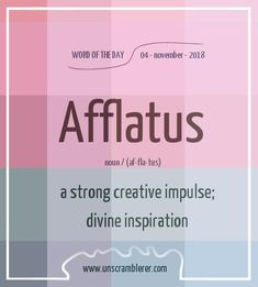 Todays is: Afflatus It is time to learn a new inspirational word 👊