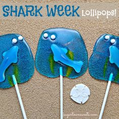 Sugartown Sweets: Shark Week Lollipops made by melting Jolly Ranchers!
