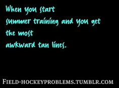 tan lines ughh nuff said Field Hockey Problems, Lacrosse, Soccer, Move Your Body, Tan Lines, Hockey Players, True Stories, Sayings, Running