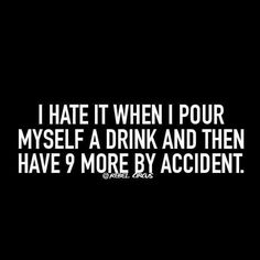 Blame it on the #alcohol