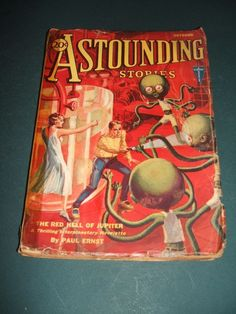Vintage Issue of Astounding Stories for October 1931 Vintage pulp Cover Art  #AstoundingStories