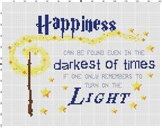 Happiness Can be found in the darkest of times - Harry Potter Cross Stitch Pattern - Instant Download by SnarkyArtCompany on Etsy https://www.etsy.com/listing/280780476/happiness-can-be-found-in-the-darkest-of