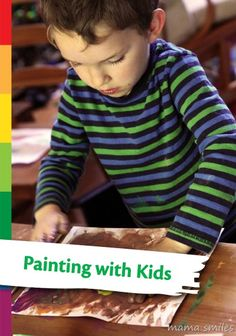 Learn how to paint with your kids to make it a really fun learning and creative experience.