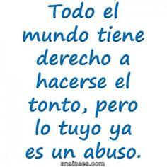 lo tuyo es un abuso #Jajaja #humor #chorradas