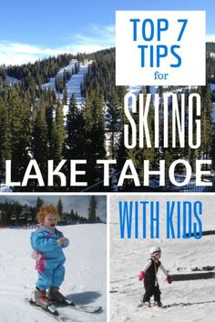 Top 7 Tips for Skiing Lake Tahoe with Kids | Planning to take your kids skiing in Lake Tahoe? Tips for making the roadtrip from the San Francisco Bay Area and help for picking the right ski resort to visit.