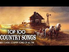 Top 100 Classic Country Songs Of All Time – Best Country Music Of Collection Country Music Stars, Top 100 Country Songs, Classic Country Songs, Old Country Music, Country Music Videos, Country Music Artists, Music Albums, Music Songs, Dolly Parton Songs