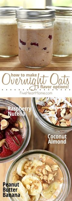 Overnight Oats, 3 Ways: Peanut Butter Banana, Raspberry Nutella, and Coconut Almond flavors ~ refrigerate a mixture of oats, milk, and yogurt overnight for a creamy, wholesome, instant, no-cook breakfast!   FiveHeartHome.com