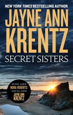I enjoyed this romantic suspense novel from Jayne Ann Krentz though did occasionally find Secret Sisters a tad contrived - perhaps that's the cynic in me!