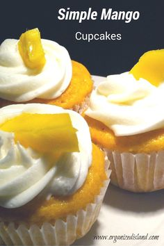 Simple Mango Cupcakes - A great way to enjoy the taste of mango from Organized Island. Mango Dessert Recipes, Mango Recipes, Easy Desserts, Delicious Desserts, Filipino Desserts, Gourmet Desserts, Filipino Food, Filipino Recipes, Fruit Recipes