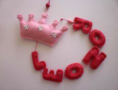Felt name banner for a little princess : )