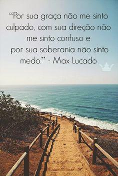 - Jovens Valiosos: Frases de Max Lucado.