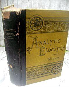 Antique book Analytic Elocution 1884 beauty by LittleBeachDesigns, $54.00