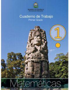 Cuaderno de Trabajo - Primer Grado by Educatrachos Equipo Técnico-pedagógico via slideshare