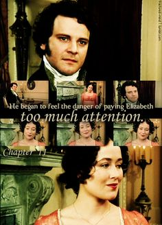 """He began to feel the danger of paying Elizabeth too much attention."" - Chapter 11"