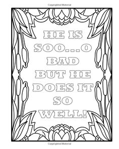 Bad Boy Coloring Book For Adults: A Totally Relatable Bad Boy Quote Adult Coloring Book Filled With Girls That love Bad Boys Coloring Pages. That Loves Bad Boys. Heart Coloring Pages, Quote Coloring Pages, Printable Adult Coloring Pages, Coloring Pages For Boys, Mandala Coloring Pages, Colouring Pages, Coloring Books, Coloring Sheets, Boy Coloring
