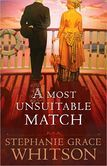 A Most Unsuitable Match by Stephanie Grace Whitson follows a steamboat journey up the MIssouri River to romance.