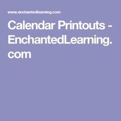Calendar Printouts - EnchantedLearning.com