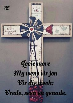 Evening Greetings, Good Morning Greetings, Good Morning Good Night, Good Morning Wishes, Day Wishes, Good Morning Quotes, Lekker Dag, Afrikaanse Quotes, Goeie More