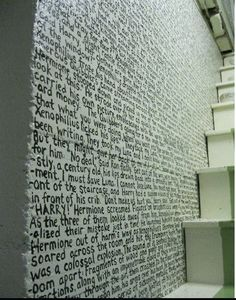 Quotes from favorite books on the walls of libraries.  I plan on doing this
