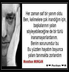 ✿ ❤ Perihan ❤ ✿ Murathan Mungan sözleri şiirleri...