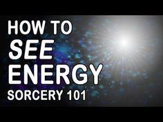 Sorcery Exercise to SEE ENERGY - Ejercicio de Brujería para VER ENERGÍA