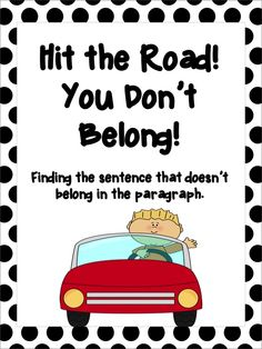 Hit the Road You Don't Belong - finding the sentence that doesn't belong in the paragraph - easy to use!