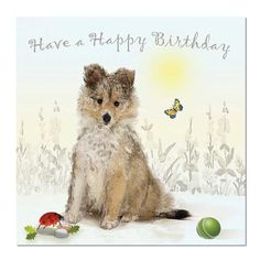 Puppy Dog Greeting Card: Happy Birthday, Unique Greeting Cards, Quality Birthday Cards and Luxury Christmas Cards by Paradis Terrestre Happy Birthday Puppy, Happy Birthday Greetings, Dog Birthday, Birthday Cards, Birthday Images, Collie Puppies, Dogs And Puppies, Luxury Christmas Cards, Wholesale Greeting Cards