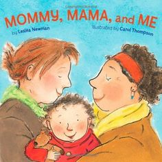Mommy, Mama, and Me    Rhythmic text and illustrations with universal appeal show a toddler spending the day with its mommies. From hide-and-seek to dress-up, then bath time and a kiss goodnight, there's no limit to what a loving family can do together. Shares the loving bond between same-sex parents and their children.