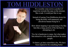 People hateing on Tom! I can not believe there was such a thing! Impossible!<< To be honest, I didn't even know there were people who didn't like him. This is an actual shock to me and I don't comprehend any negative attitude towards this man,