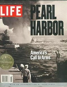 LIFE PEARL HARBOR Magazine. Collectors Edition 2011.  | #myfreedommyfamily