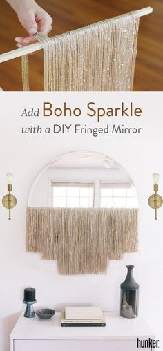Add Boho Sparkle to Your Space with a DIY Fringed Mirror Mirror, mirror on the wall, who is the fringiest one of all? This DIY one. Half mirror, half wall hanging, we just love the boho sparkle it adds to a space. Diy Home Decor For Apartments, Diy Home Decor On A Budget, Cheap Home Decor, Boho Diy, Boho Decor, Spiegel Design, Sparkle, Boho Home, Home Decor Pictures